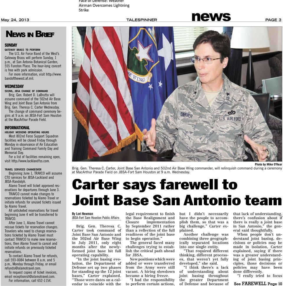 Wednesday 502nd, jbsa change of command Brig. Gen. Robert D. LaBrutta will assume command of the 502nd Air Base Wing and Joint Base San Antonio from Brig. Gen. Theresa C. Carter Wednesday.