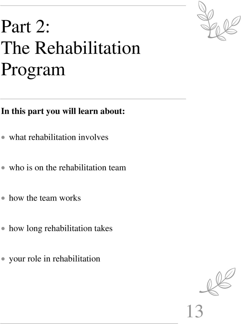 is on the rehabilitation team how the team works how