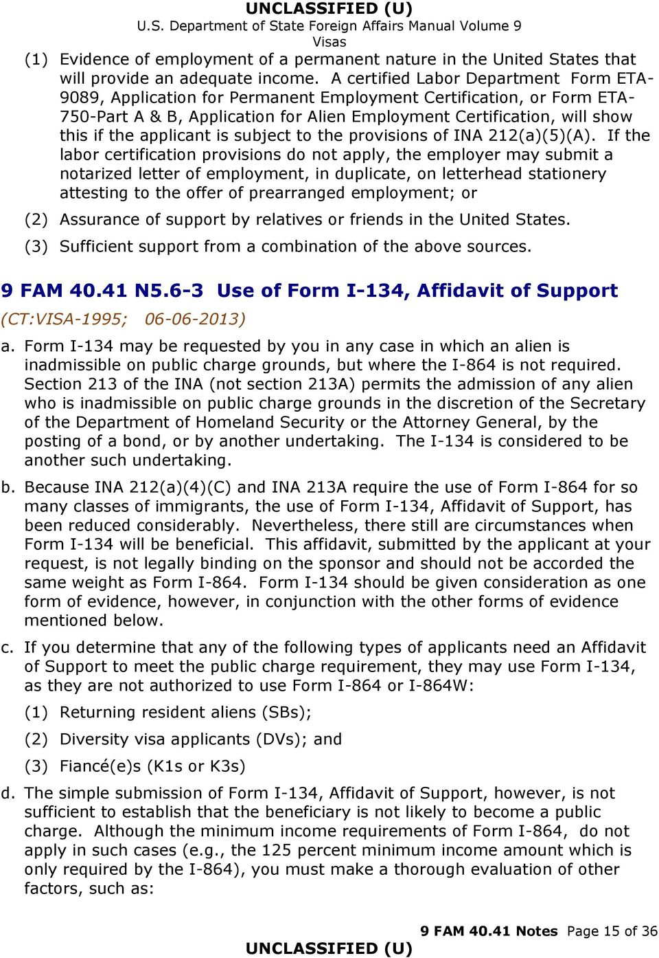 Us department of state foreign affairs manual volume 9 visas 9 fam applicant is subject to the provisions of ina 212a5 falaconquin