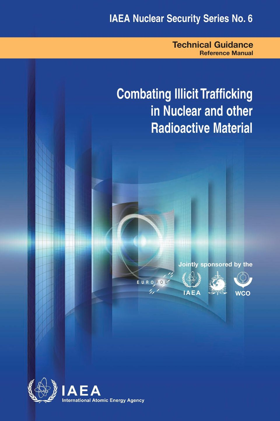 Combating Illicit Trafficking in Nuclear and