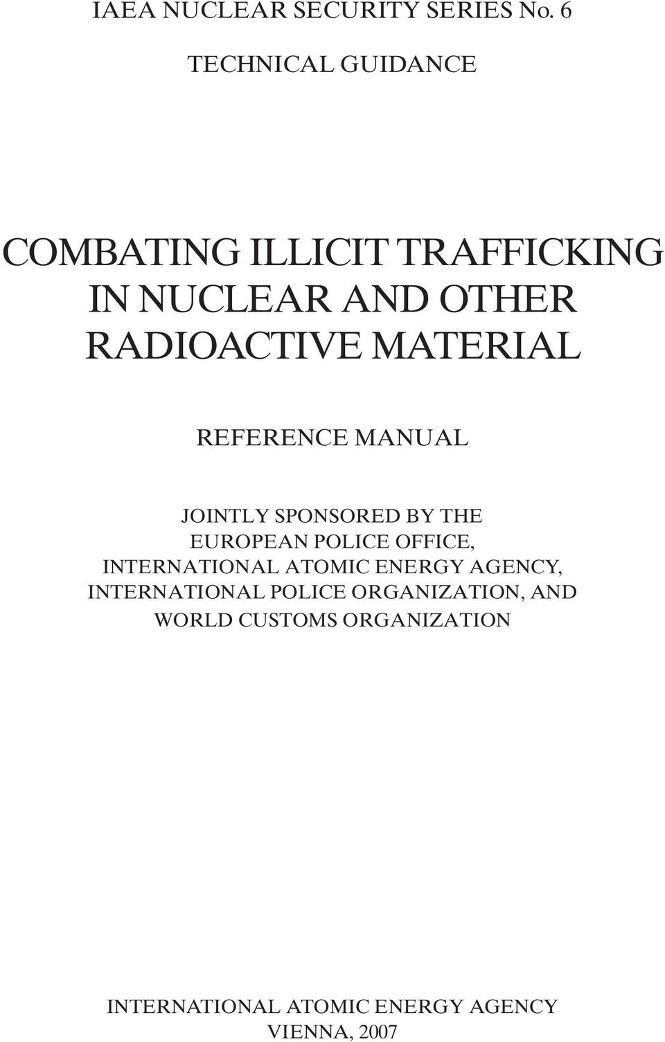 MATERIAL REFERENCE MANUAL JOINTLY SPONSORED BY THE EUROPEAN POLICE OFFICE,