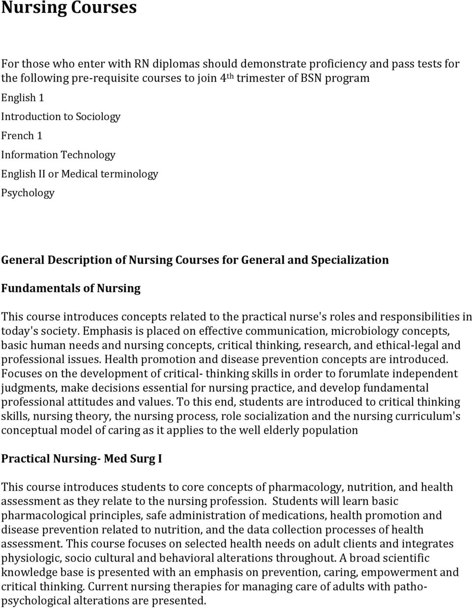 critical thinking in nursing course description Connecticut community college nursing program introduction to nursing practice course description the student will utilize critical thinking.