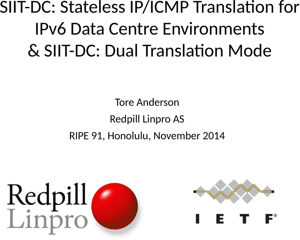 Dual Translation Mode Tore Anderson