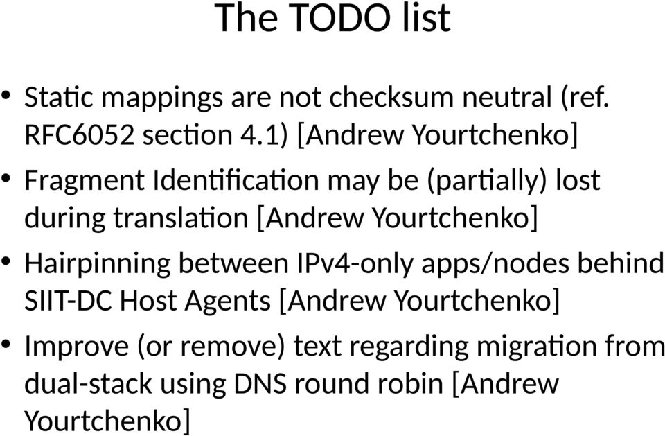 [Andrew Yourtchenko] Hairpinning between IPv4-only apps/nodes behind SIIT-DC Host Agents