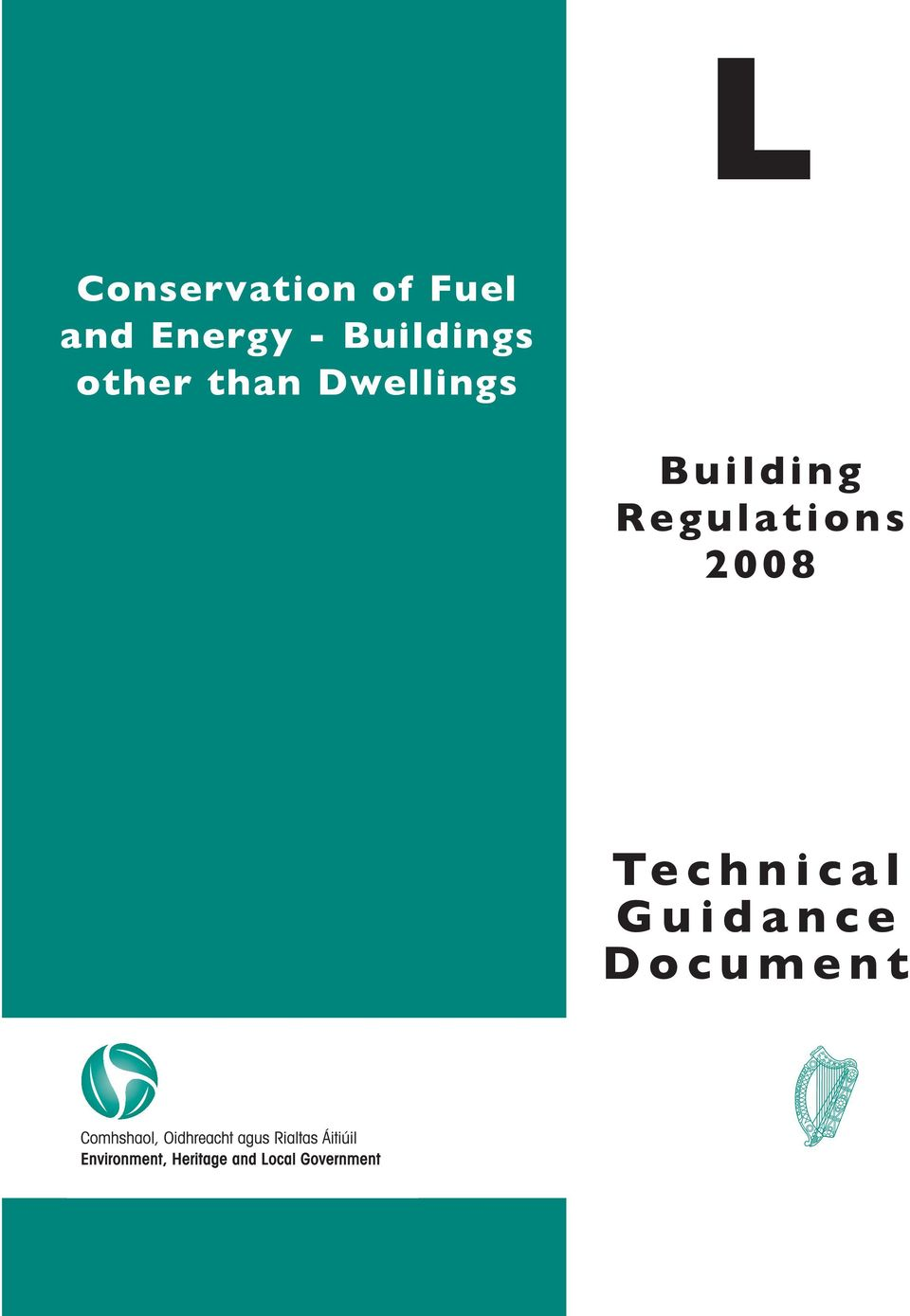 Building Regulations 2008 Te c h n