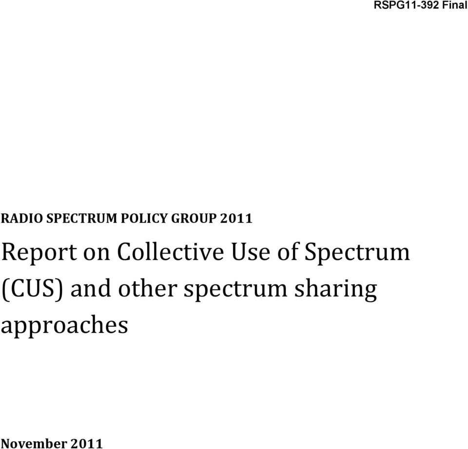 Collective Use of Spectrum (CUS)