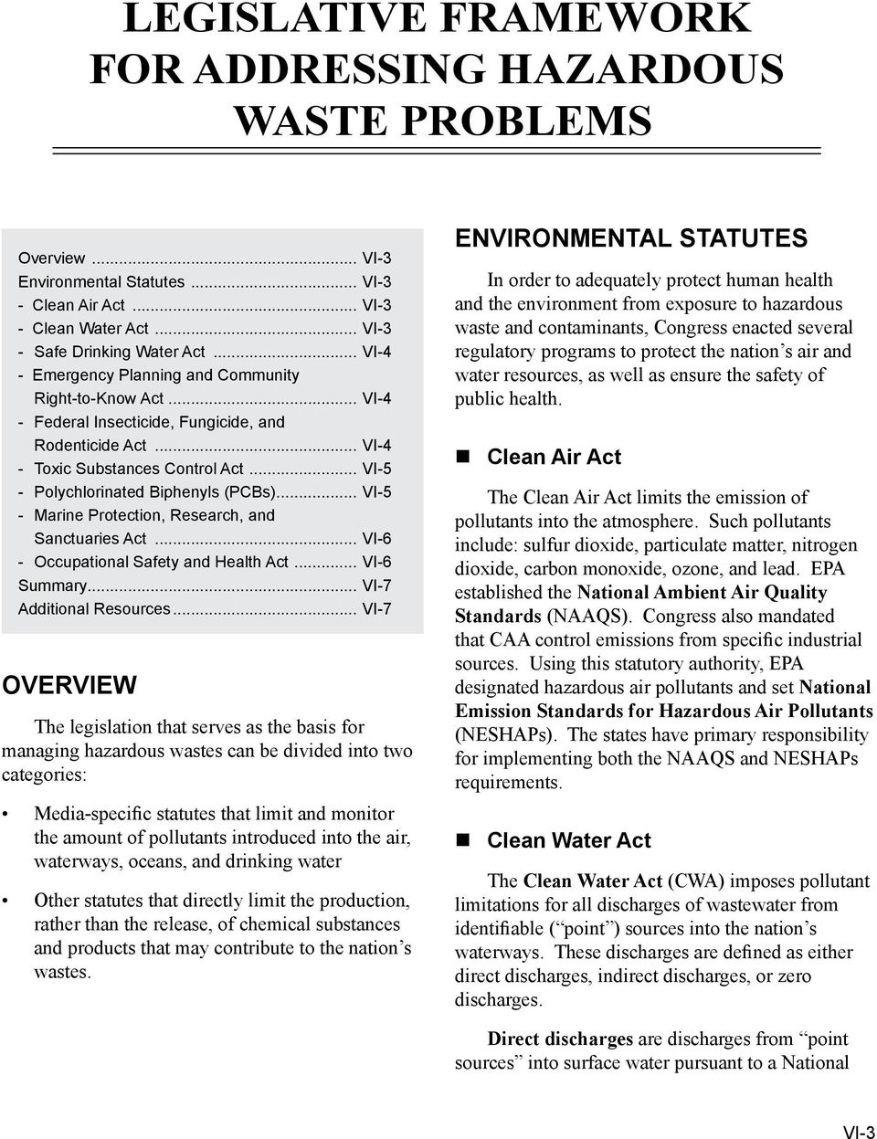 .. VI-5 - Polychlorinated Biphenyls (PCBs)... VI-5 - Marine Protection, Research, and Sanctuaries Act... VI-6 - Occupational Safety and Health Act... VI-6 Summary... VI-7 Additional Resources.
