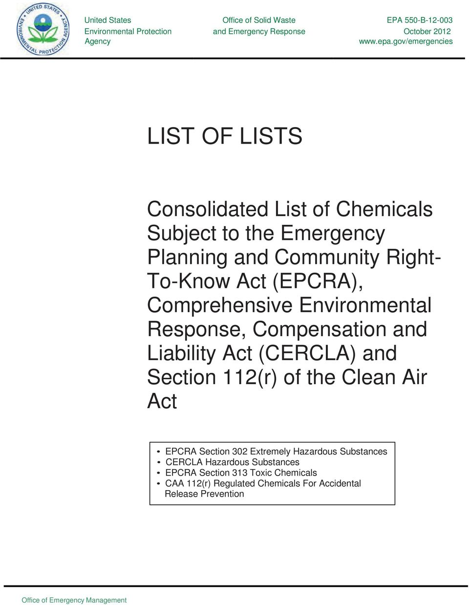 Comprehensive Environmental Response, Compensation and Liability Act (CERCLA) and Section of the Clean Air Act EPCRA Extremely Hazardous