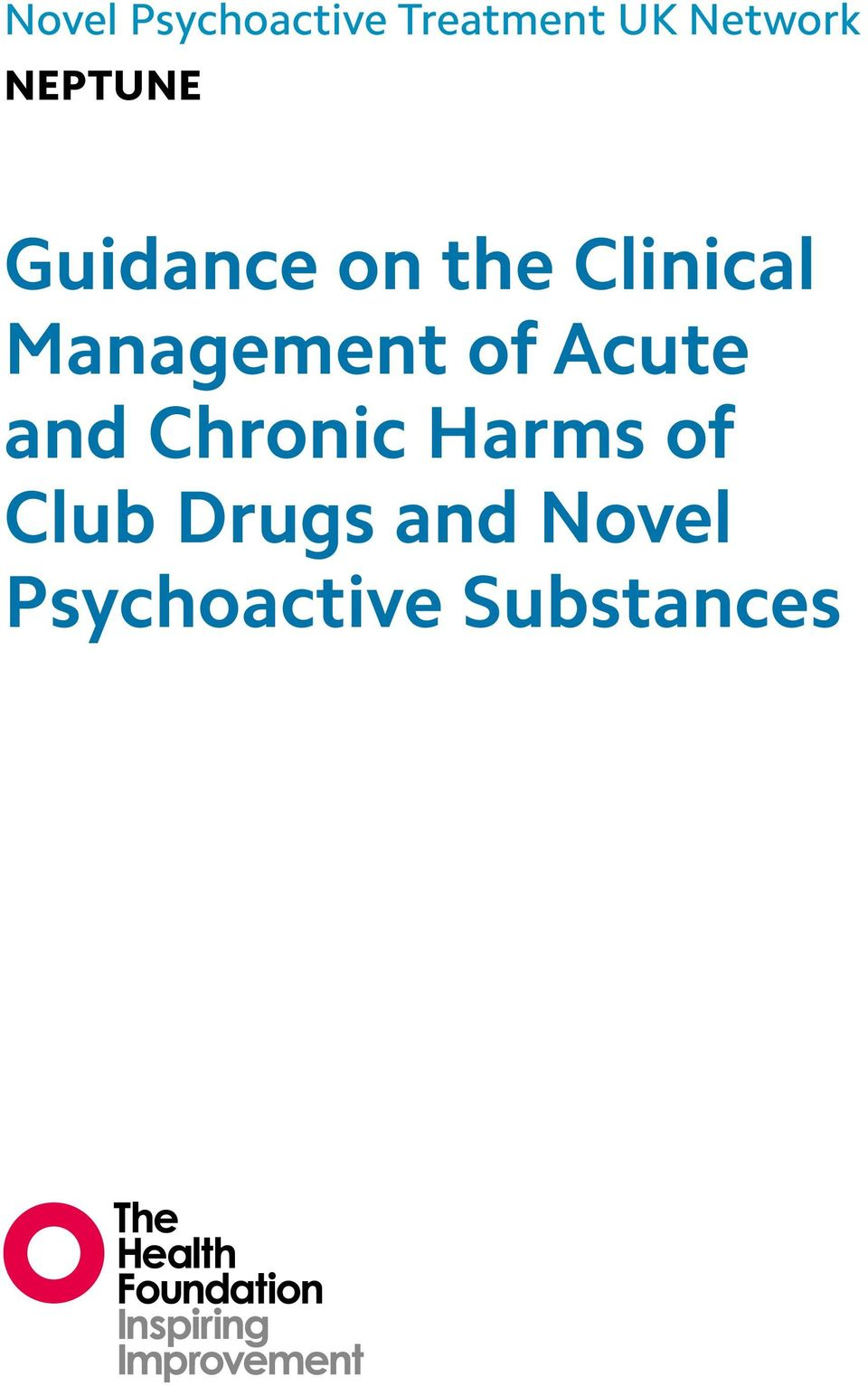 Management of Acute and Chronic Harms