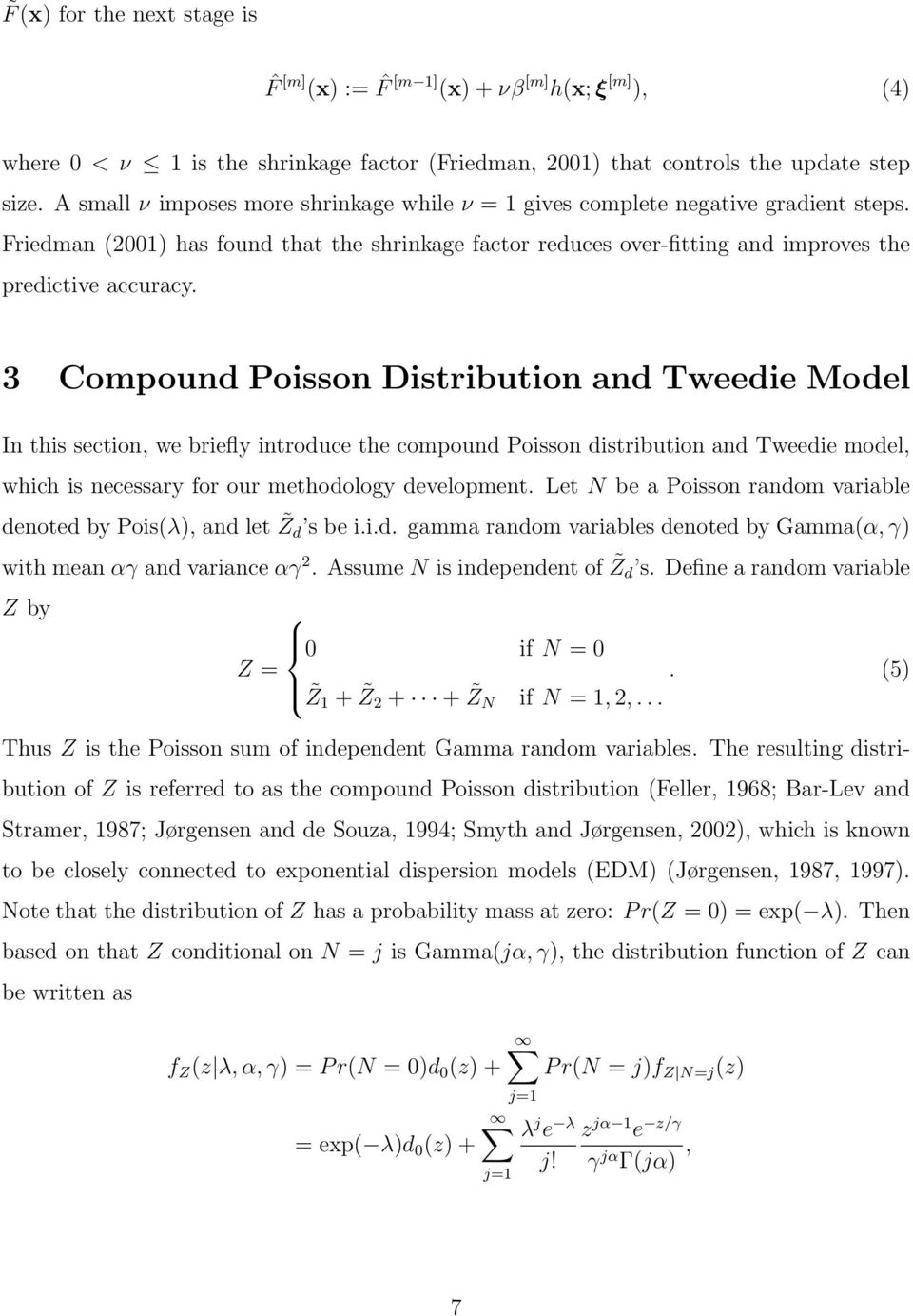 3 Compound Poisson Distribution and Tweedie Mode In this section, we briefy introduce the compound Poisson distribution and Tweedie mode, which is necessary for our methodoogy deveopment.