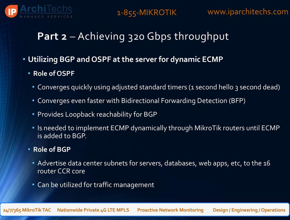 Loopback reachability for BGP Is needed to implement ECMP dynamically through MikroTik routers until ECMP is added to BGP.