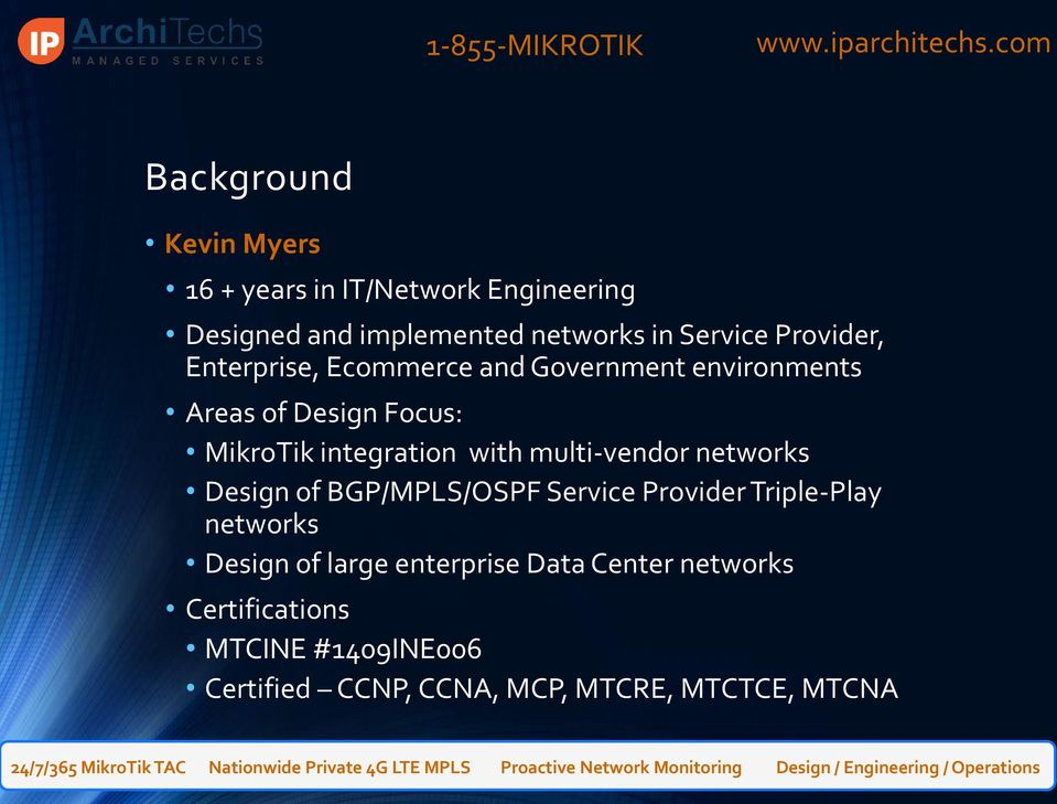 with multi-vendor networks Design of BGP/MPLS/OSPF Service Provider Triple-Play networks Design of large