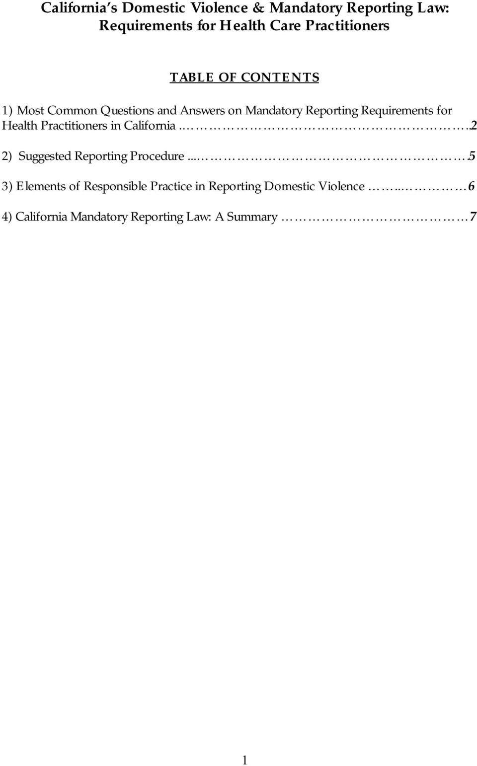 Requirements for Health Practitioners in California...2 2) Suggested Reporting Procedure.