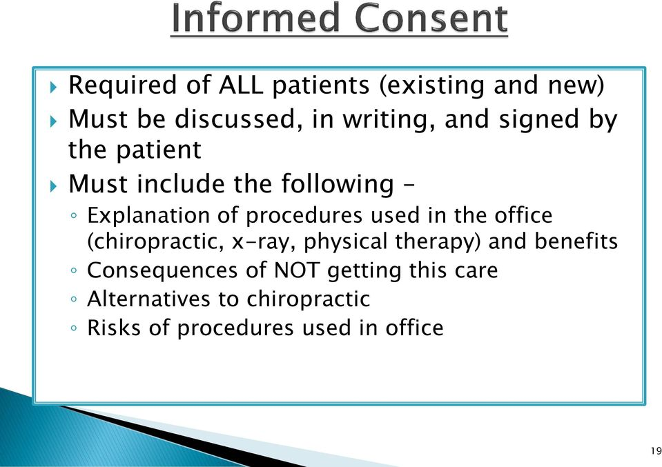 the office (chiropractic, x-ray, physical therapy) and benefits Consequences of