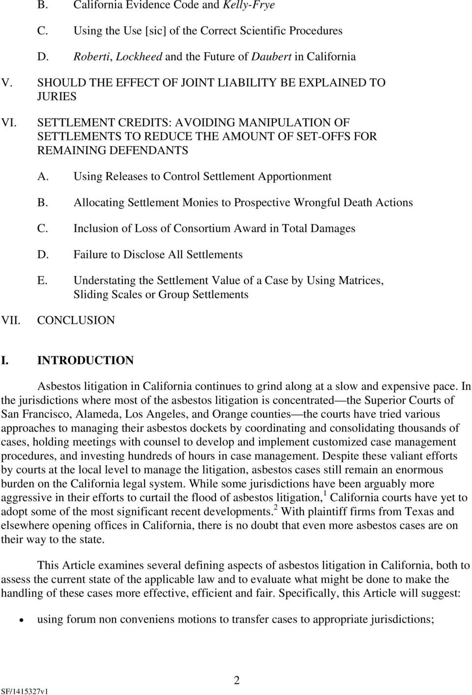Using Releases to Control Settlement Apportionment B. Allocating Settlement Monies to Prospective Wrongful Death Actions C. Inclusion of Loss of Consortium Award in Total Damages D.