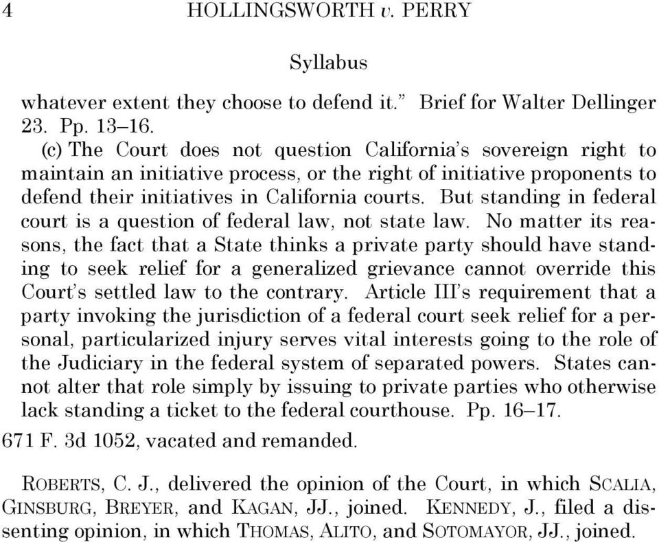 But standing in federal court is a question of federal law, not state law.