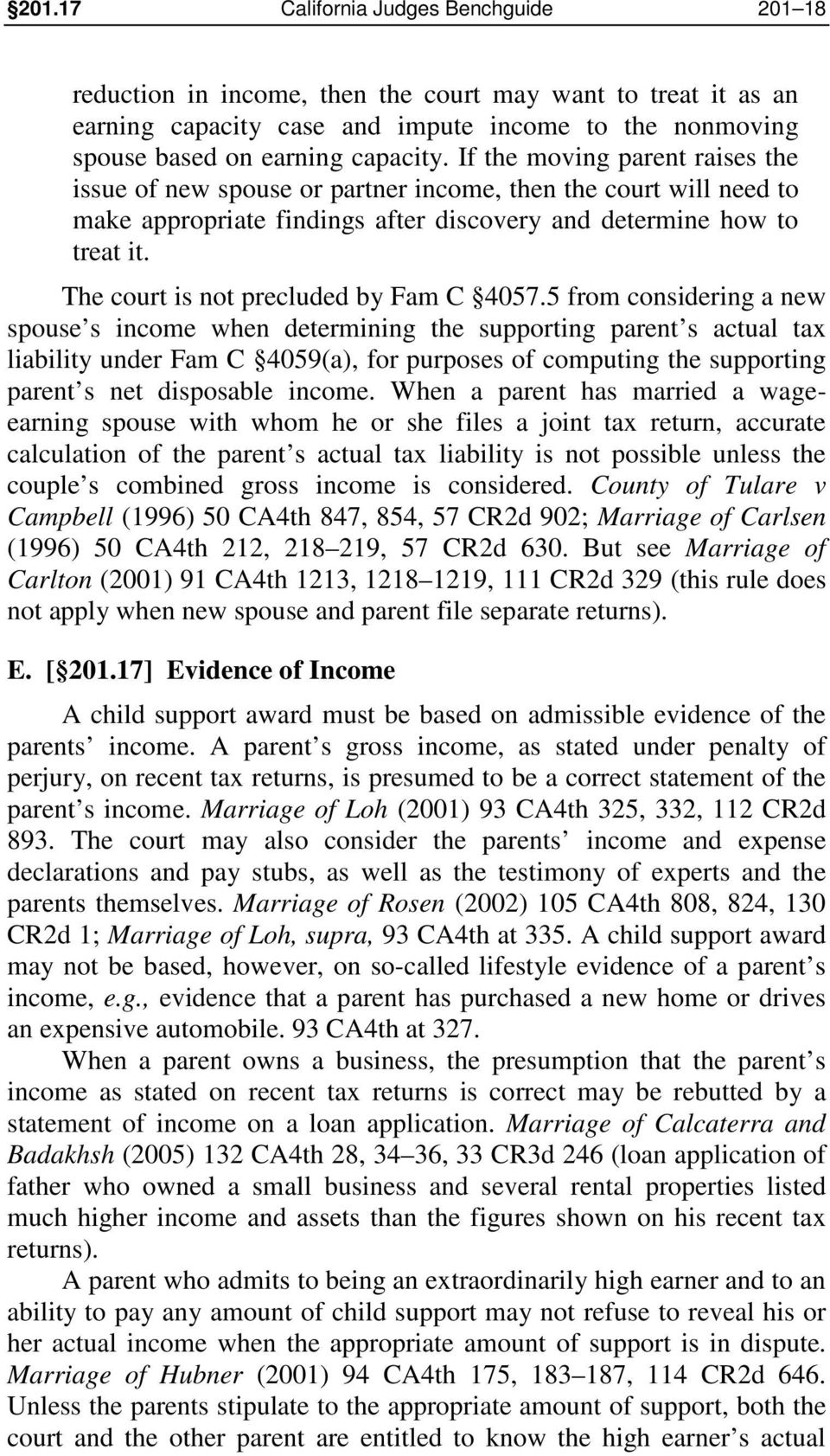 The court is not precluded by Fam C 4057.