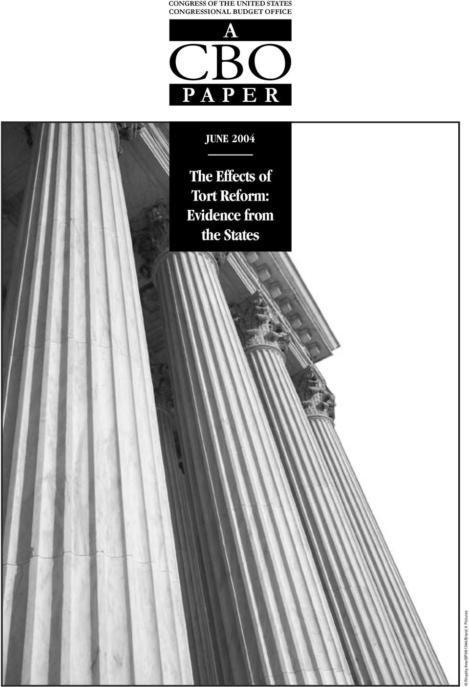 JUNE 2004 The Effects of Tort Reform: