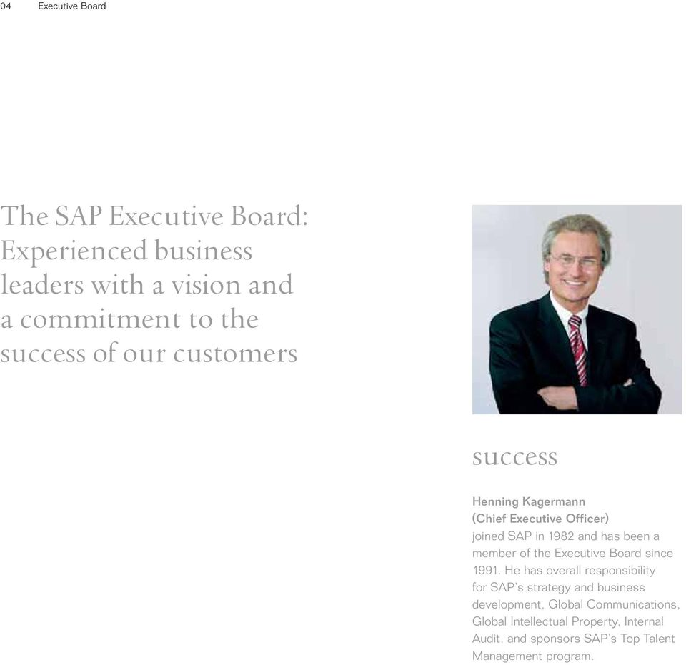 member of the Executive Board since 1991.