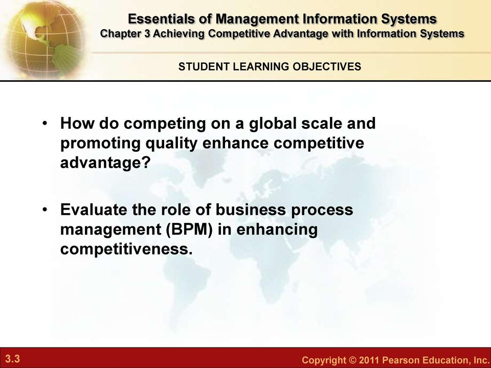 Evaluate the role of business process management (BPM) in