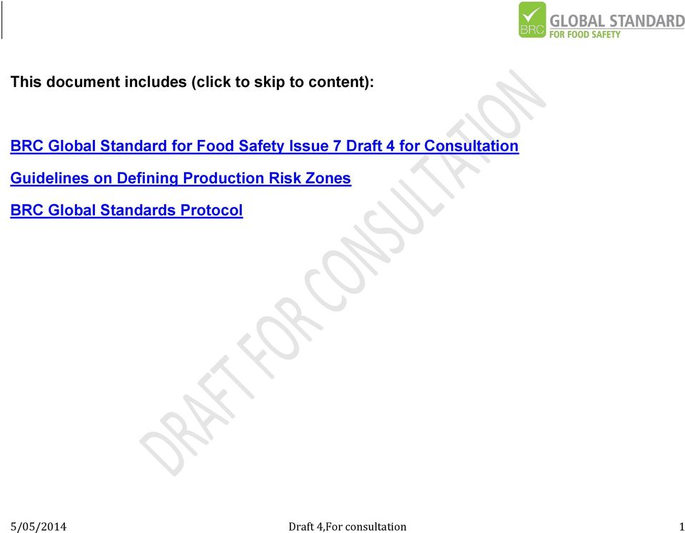 Consultation Guidelines on Defining Production Risk Zones