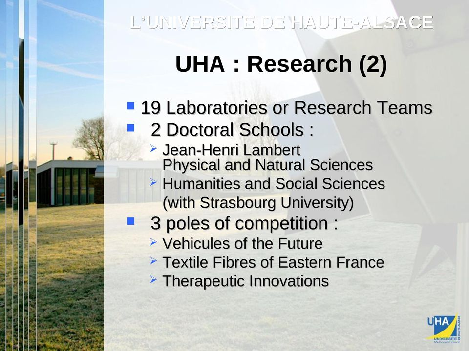 Sciences (with Strasbourg University) 3 poles p of competition :