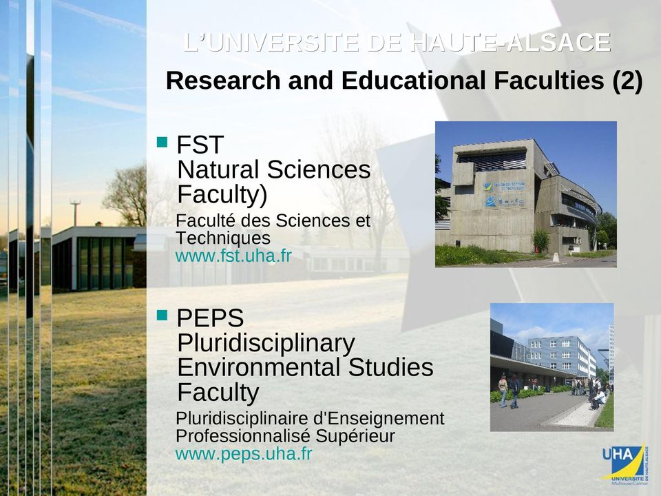 uha.fr PEPS Pluridisciplinary Environmental Studies Faculty