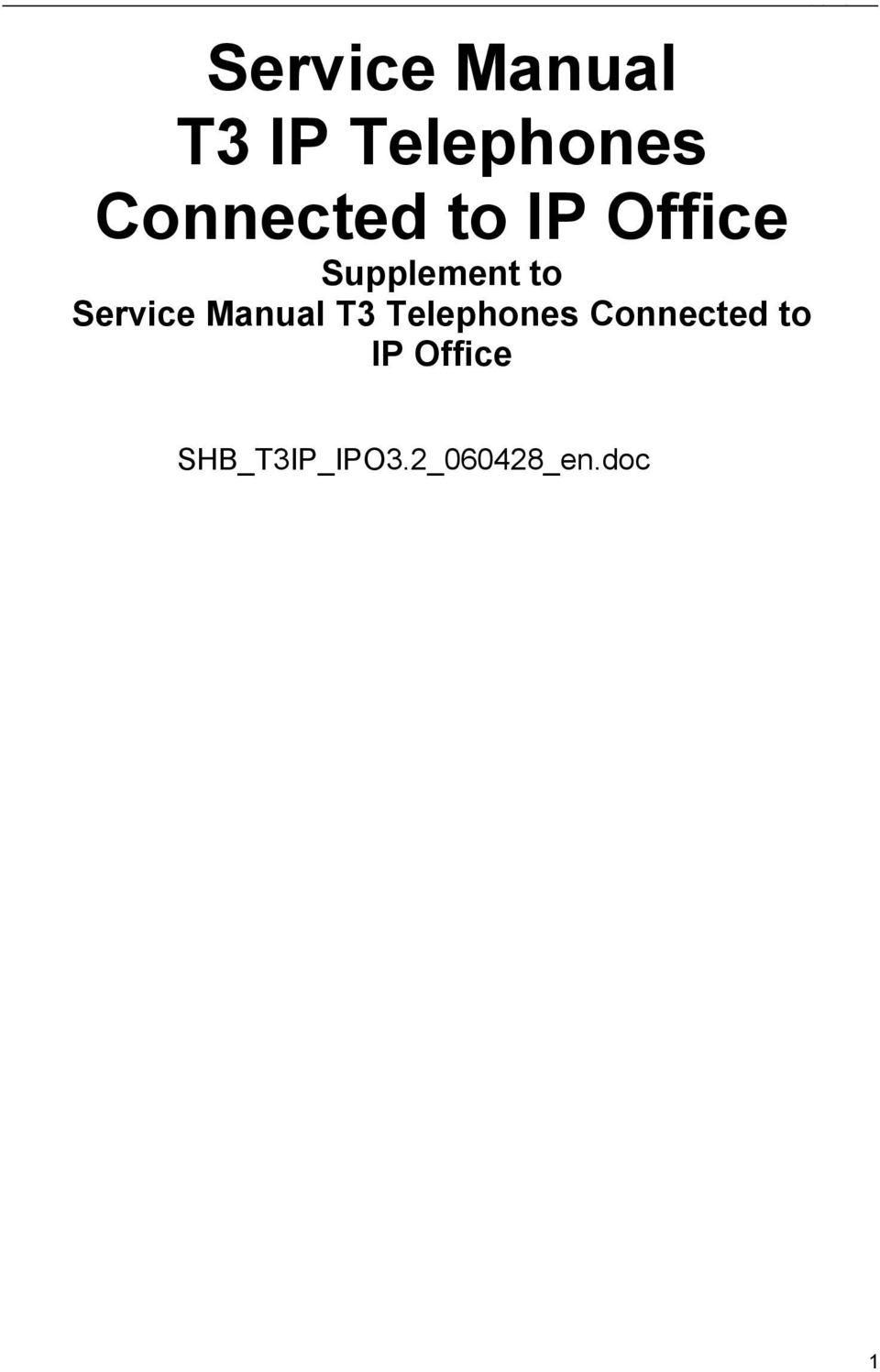 Service Manual T3 Telephones Connected