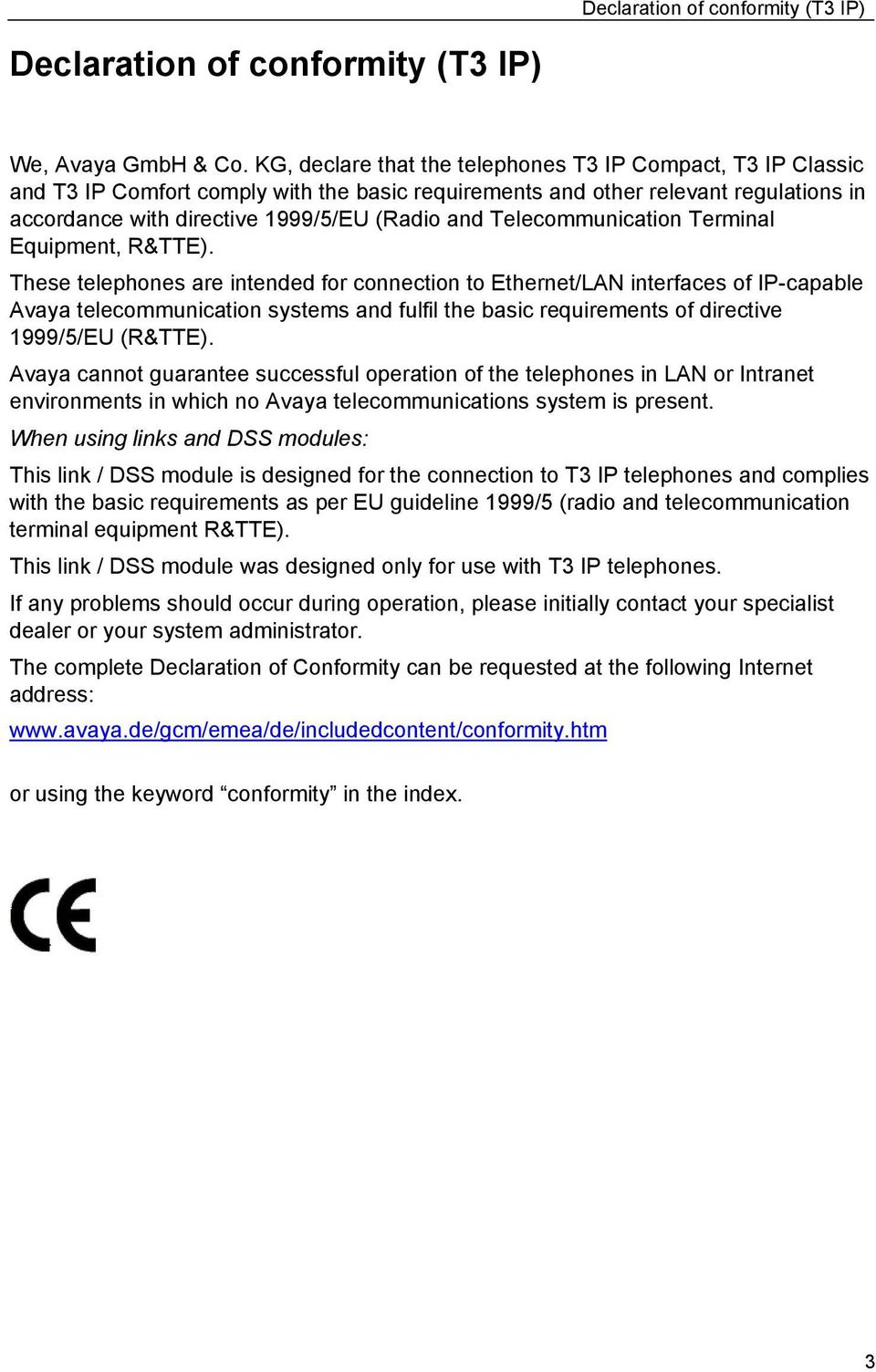 Telecommunication Terminal Equipment, R&TTE).
