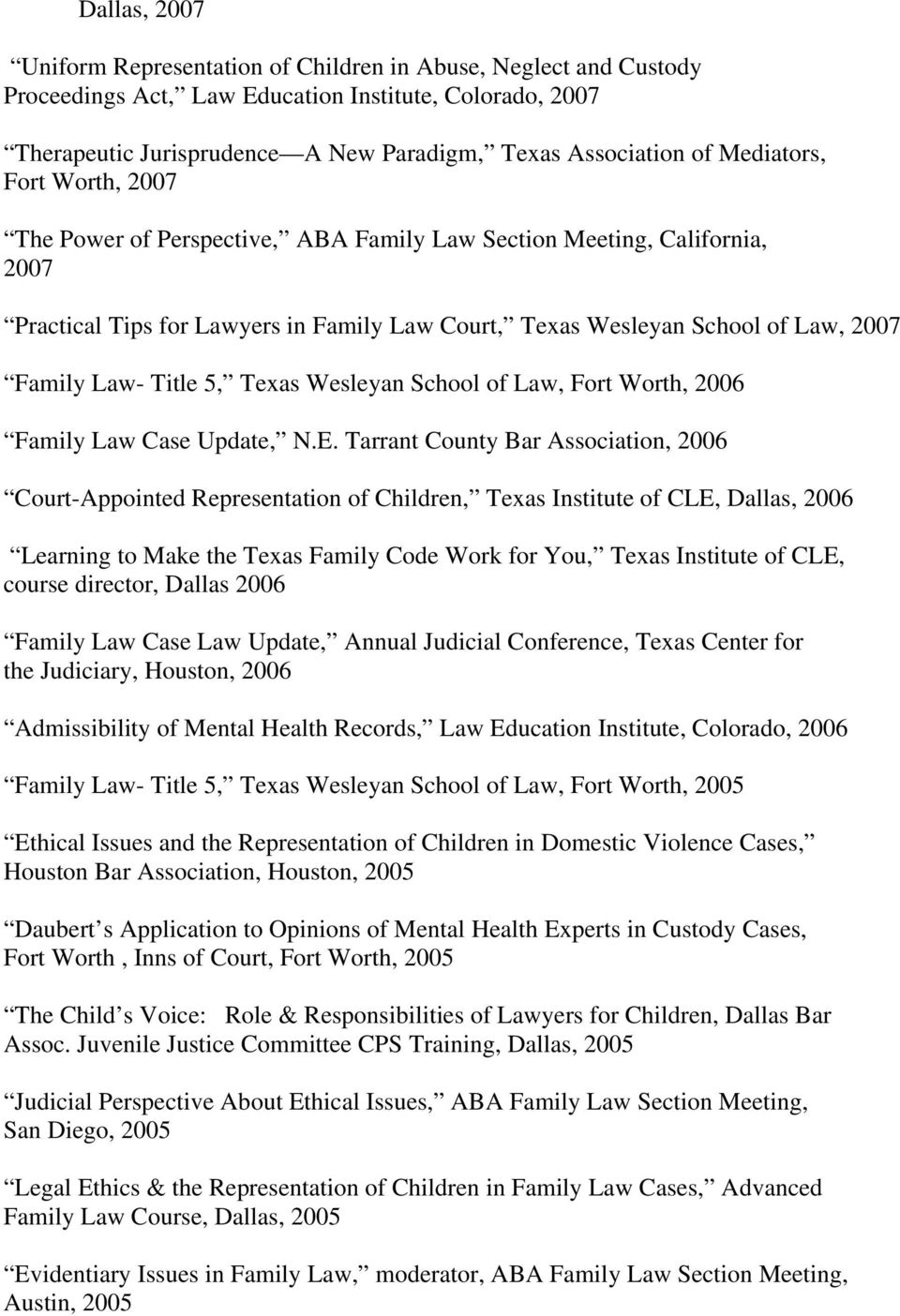 Title 5, Texas Wesleyan School of Law, Fort Worth, 2006 Family Law Case Update, N.E.