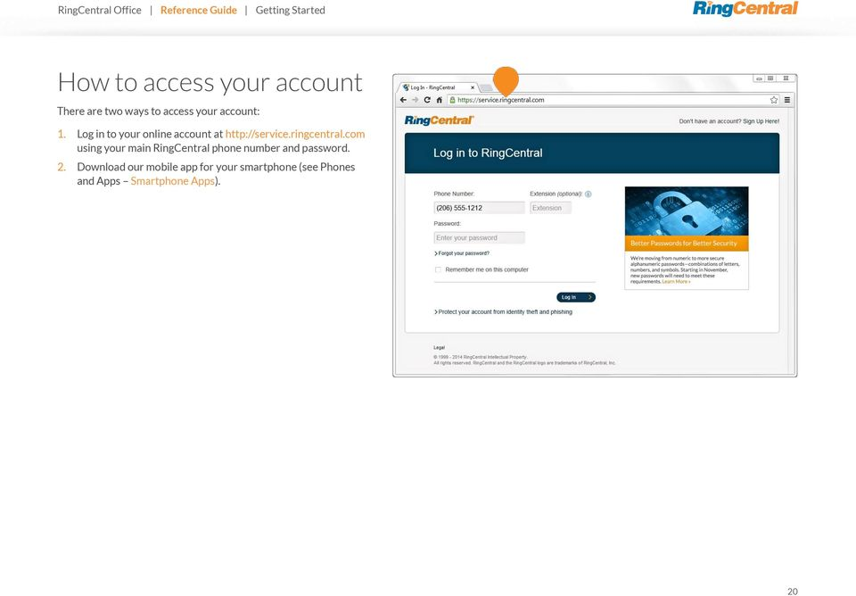 Log in to your online account at http://service.ringcentral.