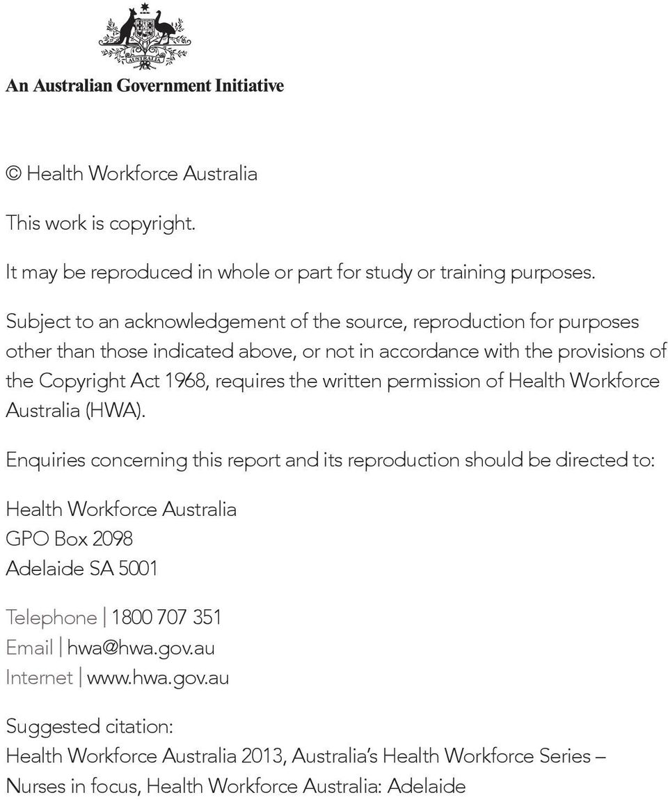 requires the written permission of Health Workforce Australia (HWA).