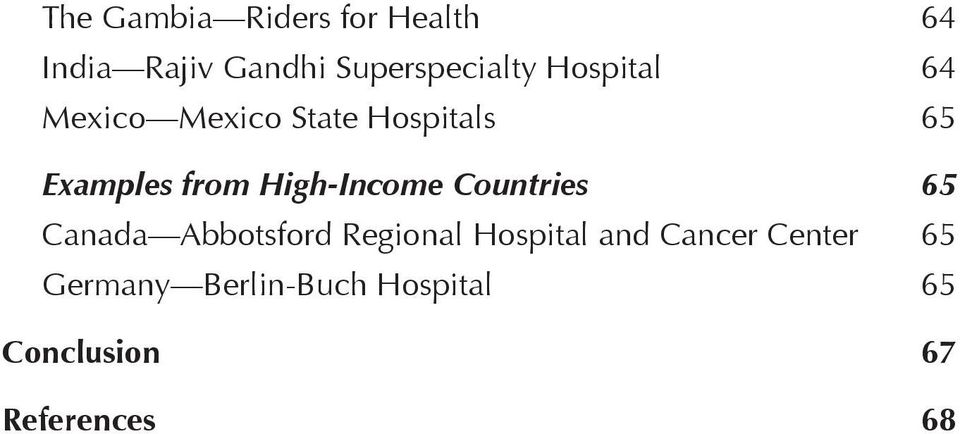 High-Income Countries 65 Canada Abbotsford Regional Hospital and