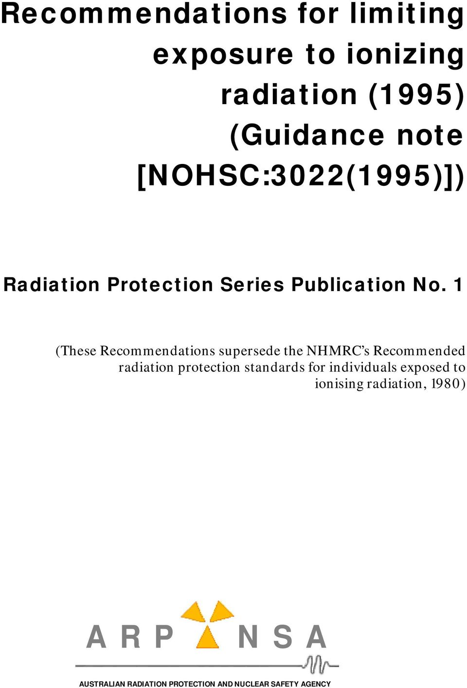 Recommended radiation protection standards for individuals exposed to
