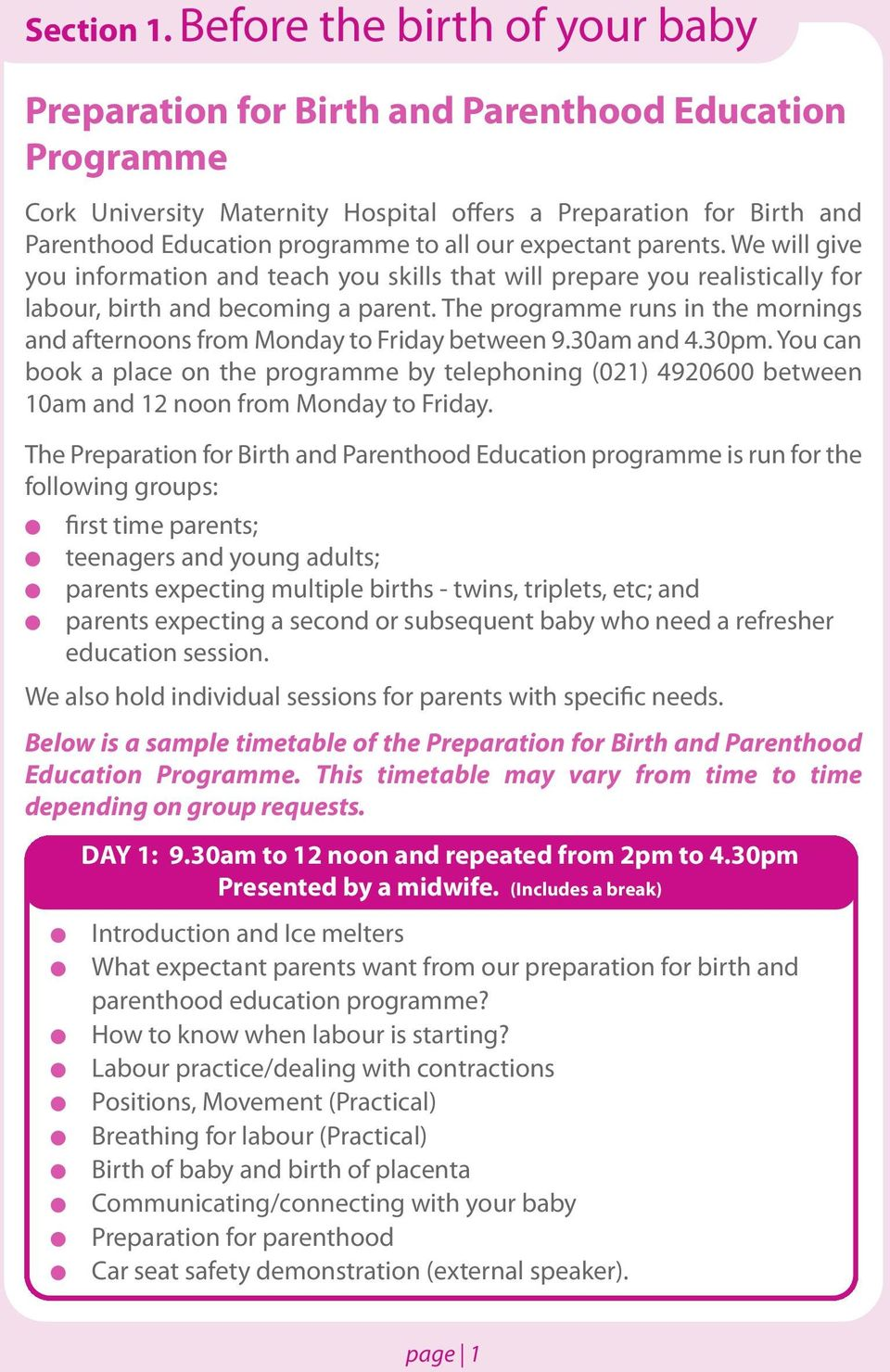 expectant parents. We wi give you information and teach you skis that wi prepare you reaisticay for abour, birth and becoming a parent.