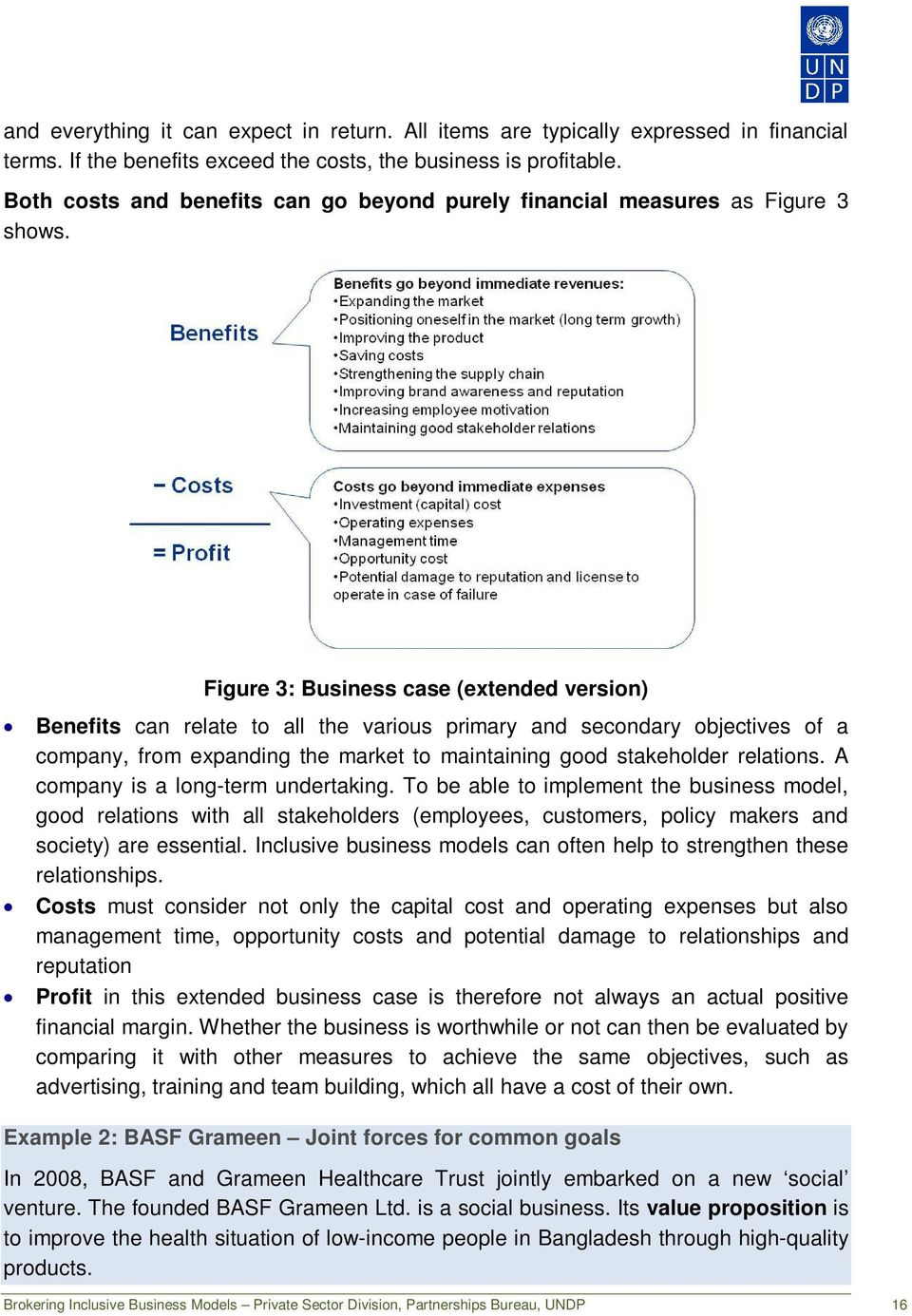 Figure 3: Business case (extended version) Benefits can relate to all the various primary and secondary objectives of a company, from expanding the market to maintaining good stakeholder relations.