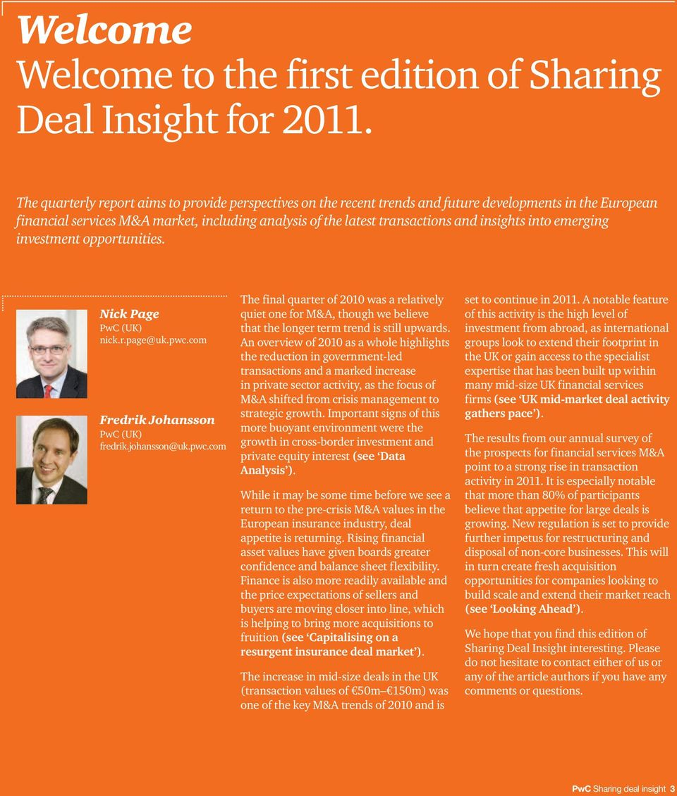 insights into emerging investment opportunities. Nick Page PwC (UK) nick.r.page@uk.pwc.