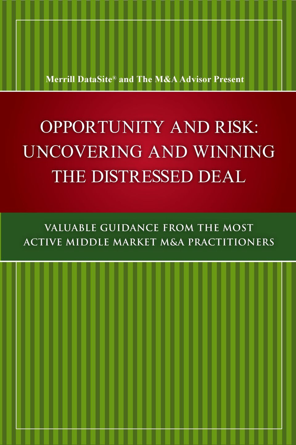 the Distressed Deal Valuable Guidance from