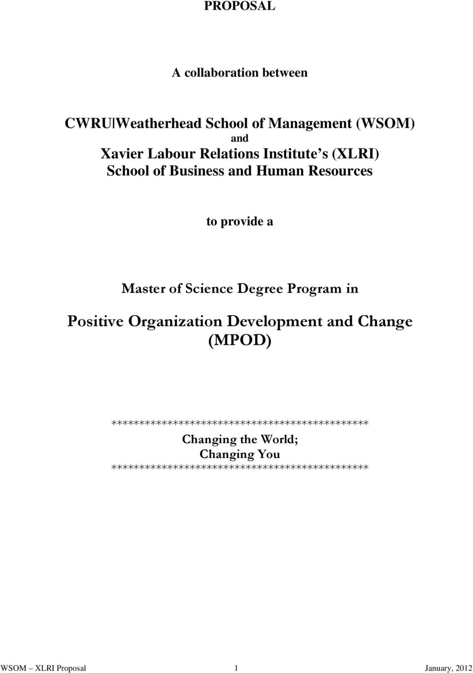 Positive Organization Development and Change (MPOD) **********************************************