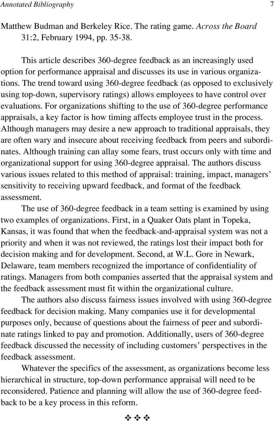 The trend toward using 360-degree feedback (as opposed to exclusively using top-down, supervisory ratings) allows employees to have control over evaluations.