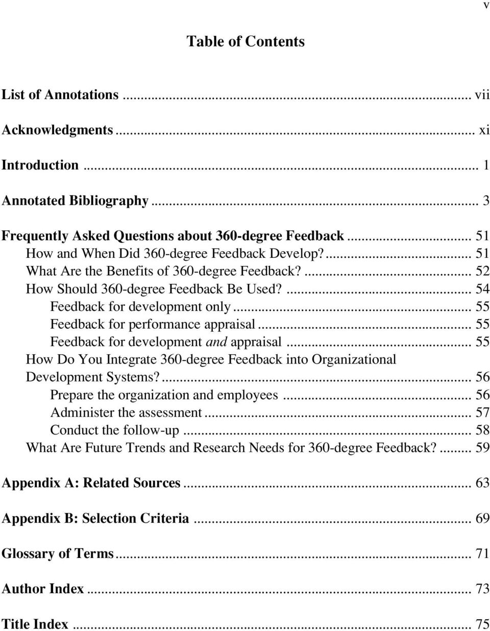 .. 55 Feedback for performance appraisal... 55 Feedback for development and appraisal... 55 How Do You Integrate 360-degree Feedback into Organizational Development Systems?