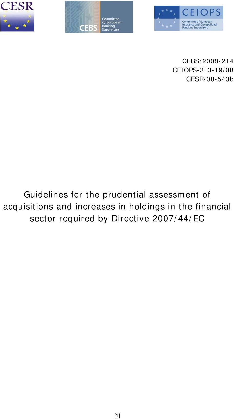 acquisitions and increases in holdings in the