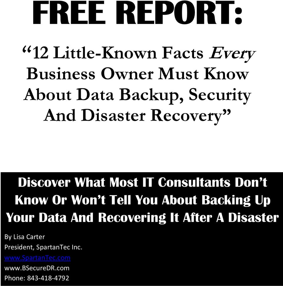 Tell You About Backing Up Your Data And Recovering It After A Disaster By Lisa