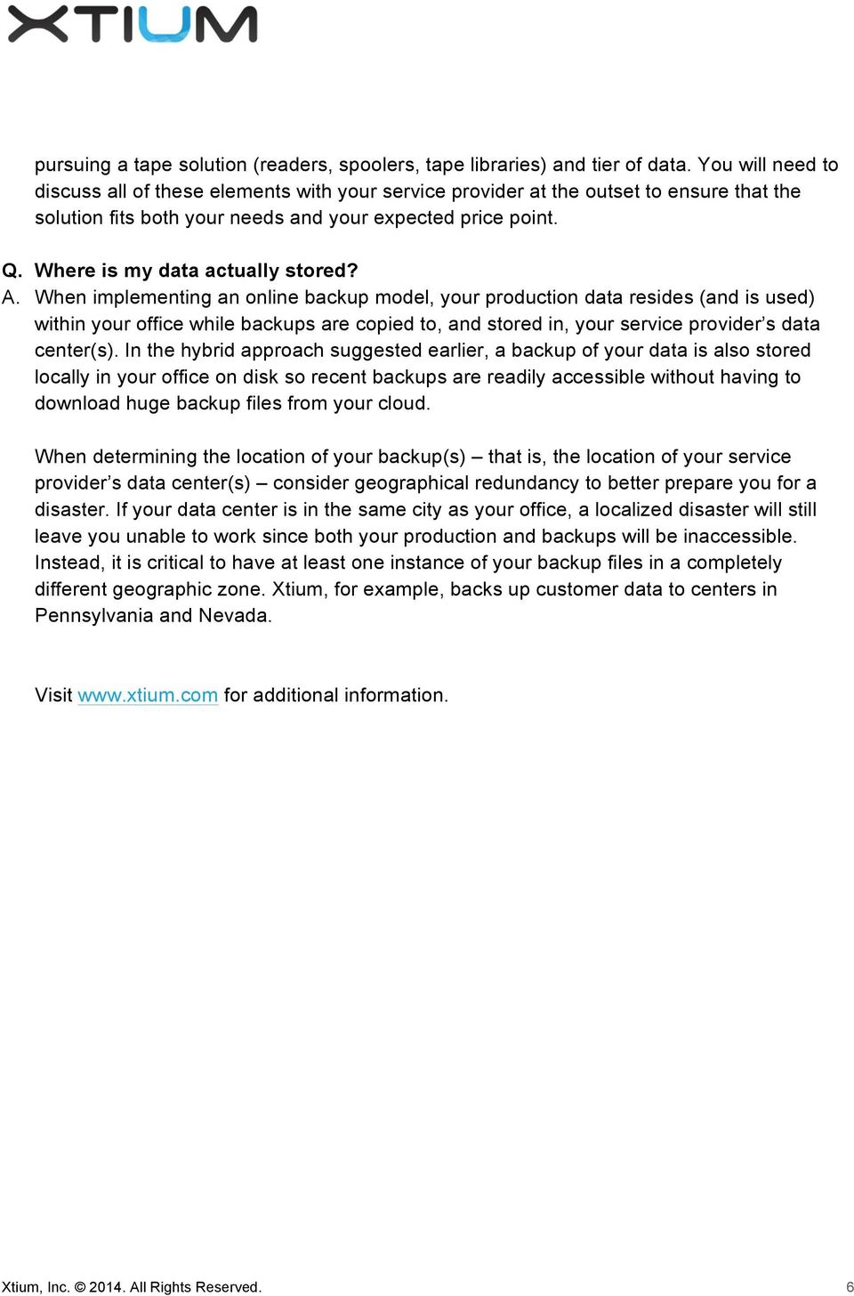 Where is my data actually stored? A.