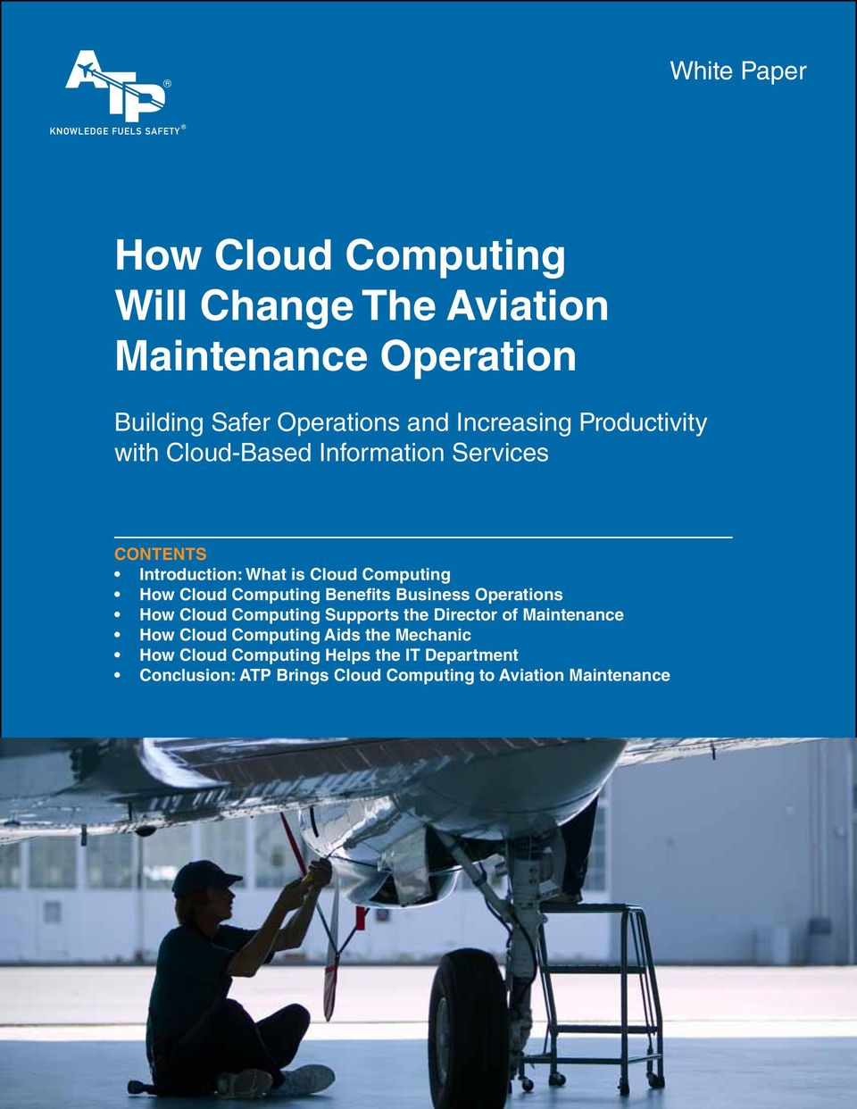 Cloud Computing Benefits Business Operations How Cloud Computing Supports the Director of Maintenance How Cloud