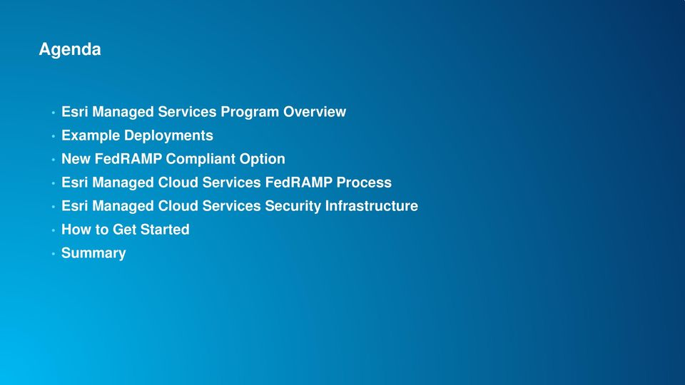 Cloud Services FedRAMP Process Esri Managed Cloud