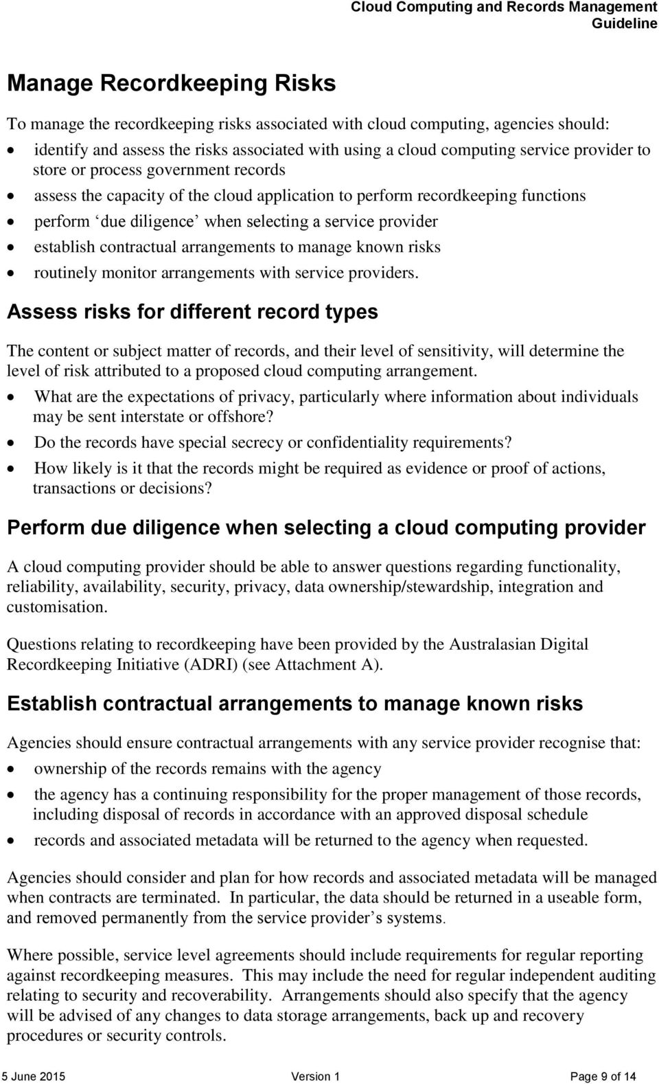 arrangements to manage known risks routinely monitor arrangements with service providers.