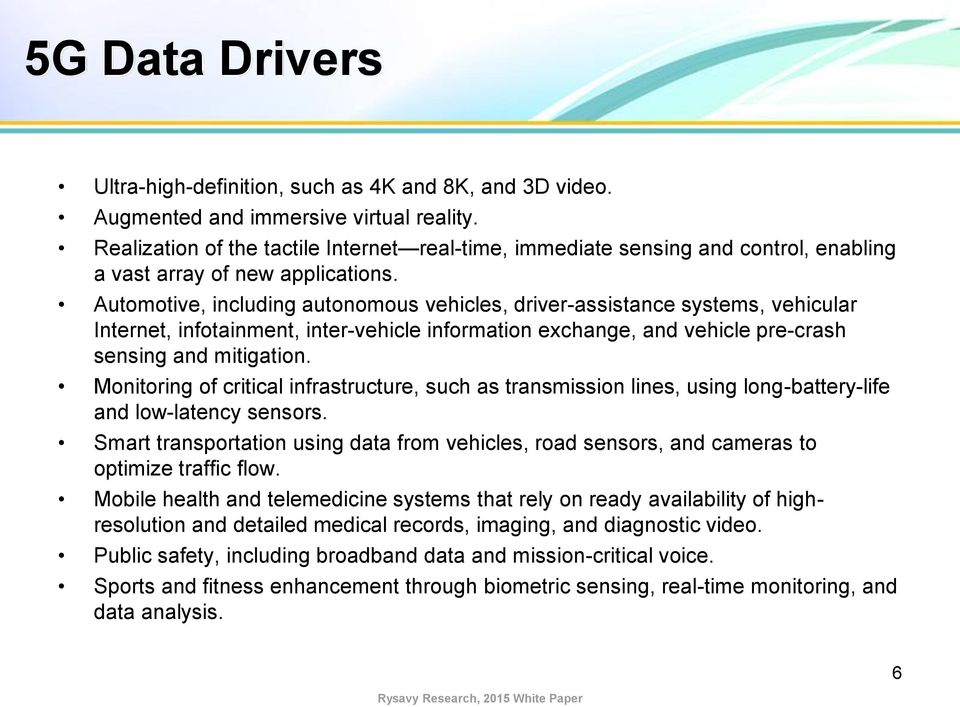 Automotive, including autonomous vehicles, driver-assistance systems, vehicular Internet, infotainment, inter-vehicle information exchange, and vehicle pre-crash sensing and mitigation.