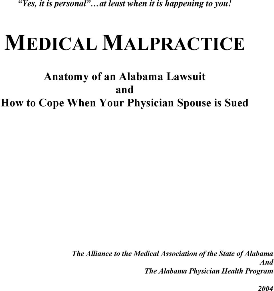 When Your Physician Spouse is Sued The Alliance to the Medical