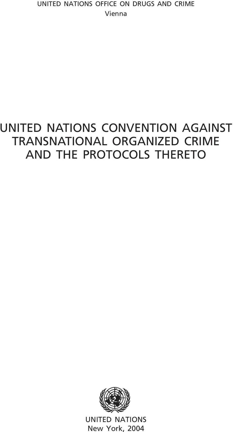 TRANSNATIONAL ORGANIZED CRIME AND THE